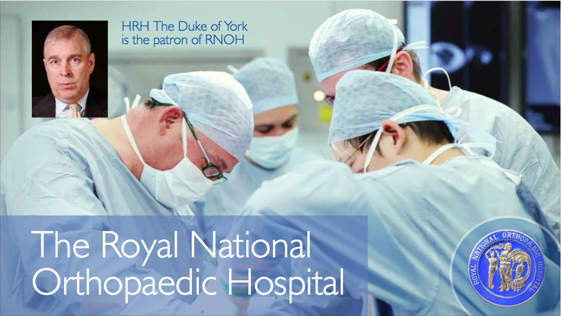 RNOH (Royal National Orthopaedic Hospital) PowerPoint presentation