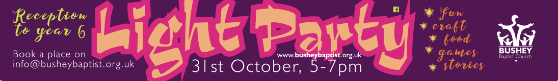 Bushey Baptist Church, Light Party vinyl banner
